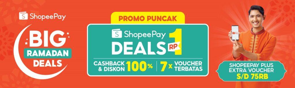 3 Promo Spesial di Puncak ShopeePay Big Ramadan Deals Besok!Bikin Heboh!