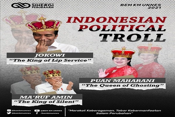 BEM KM Unnes Juluki Ma'ruf Amin The King of Silent & Puan Maharani The Queen of Ghosting