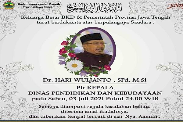 Innalillahi, Plt Kepala Dinas Pendidikan Jateng Hari Wuljanto Meninggal Dunia, Pemakaman dengan Prokes